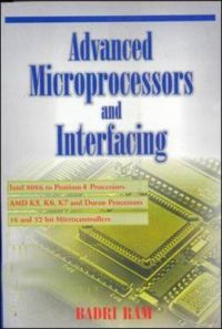 Advanced Microprocessor and Interfacing: Book by Badri Ram