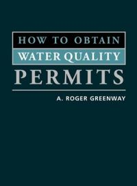 How to Obtain Water Quality Permits: Book by A. Roger Greenway