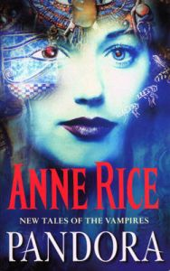Pandora: Book by Anne Rice