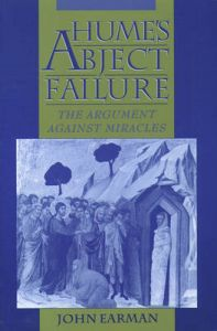Hume's Abject Failure: The Argument Against Miracles: Book by John Earman
