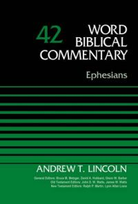 Ephesians: Volume 42: Book by Andrew Lincoln