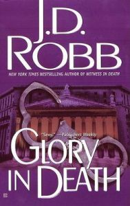 Glory In Death: Book by J. D. Robb