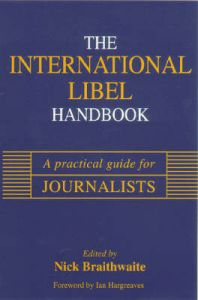 International Libel Handbook: A Practical Guide for Journalists