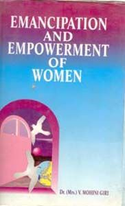 Emancipation And Empowerment of Women (English) (Hardcover): Book by V.Mohini Giri