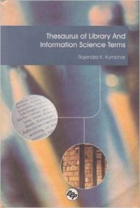 Thesaurus of Library and Information Science Terms (English) 01 Edition (Hardcover): Book by Rajendra K Kumbhar