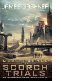 Scorch Trials : Movie Tie-in Edition (English) (Paperback): Book by James Dashner