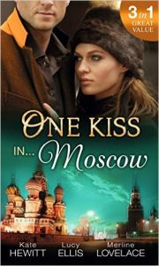 One Kiss in... Moscow (English) (Paperback): Book by Kate Hewitt, Lynne Raye Harris, Merline Lovelace