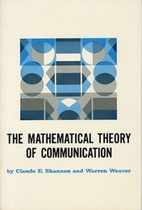 The Mathematical Theory of Communication: Book by C.E. Shannon