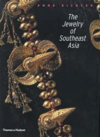 The Jewelry of Southeast Asia: Book by Anne Richter