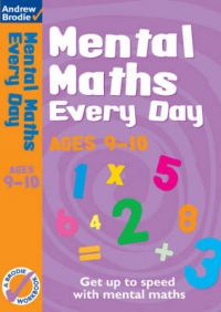 Mental Maths Every Day 9-10: Book by Andrew Brodie