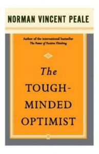 The Tough-Minded Optimist: Book by PEALE