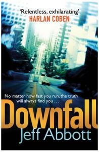 Downfall: Book by Jeff Abbott