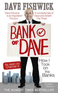 Bank of Dave: How I Took on the Banks: Book by Dave Fishwick