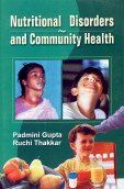 Nutritional Disorders & Community Health 01 Edition: Book by P. Gupta