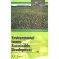 Environmental issues and sustainable development (English) 01 Edition: Book by R. K. Tiwari