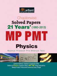 Chapterwise 21 Years' Solved Papers MP PMT PHYSICS | Book by Experts