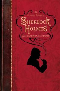 The Penguin Complete Sherlock Holmes: Book by Sir Arthur Conan Doyle