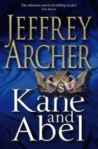 Kane and Abel: Book by Jeffrey Archer