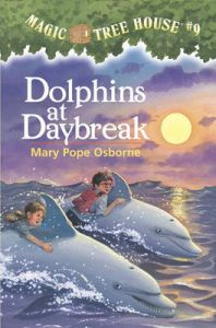 Dolphins at Daybreak: 9, Magic Tree House: Book 9: Book by Mary Pope Osborne