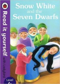 Read it Yourself: Snow White - Level 4: Book by LADYBIRD