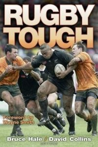 Rugby Tough  : Book by Bruce Hale