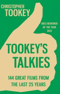 Tookey's Talkies: 144 Great Films from the Last 25 Years: Book by Christopher Tookey