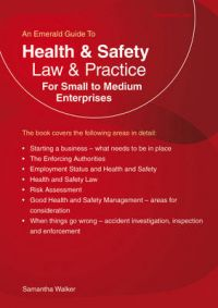 Health and Safety Law & Practice: For Small to Medium Enterprises: Book by Samantha Walker