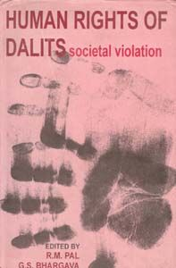 Human Rights of Dalit: Societal Violation (English) (Hardcover): Book by G. S. Bhargava
