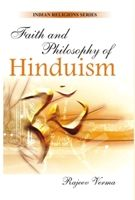 Faith And Philosophy of Hinduism: Book by Rajeev Verma