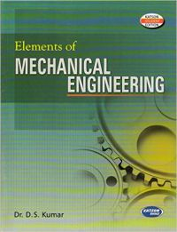 Elements of Mechanical Engineering (English) 5th Edition: Book by D. S. Kumar