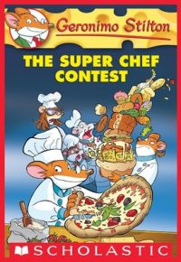 The Super Chef Contest (English) (Paperback): Book by Geronimo Stilton