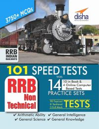 101 Speed Tests (Topic-wise) with 14 Practice Sets (10 in book & 4 Online CBT) for RRB Non Technical Exam: Book by Disha Experts