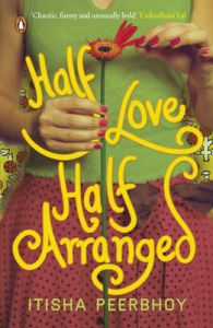 Half Love Half Arranged (English) (Paperback): Book by Itisha Peerbhoy