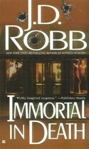 Immortal In Death: Book by J. D. Robb