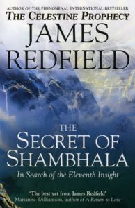 The Secret Of Shambhala: In Search Of The Eleventh Insight: Book by James Redfield