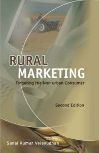 Rural Marketing: Targeting the Non-urban Consumer: Book by Sanal Kumar Velayudhan