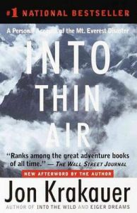 Into Thin Air: A Personal Account of the Mt. Everest Disaster: Book by Jon Krakauer