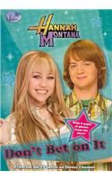 Hannah Montana #10: Don't Bet on It: Book by Ann Lloyd