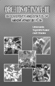 Orchids of India Iii: Biodiversity and Status of Vanda Jonesex R Br: Book by B. Limasenia