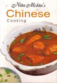 Step by Step Chinese Cooking: Book by Nita Mehta