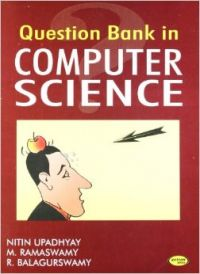 Question Bank In Computer Science (English) (Paperback): Book by R. Balagurswamy, Nitin Upadhyay, M. Ramaswamy
