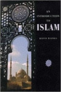 An Introduction to Islam (Introduction to Religion) (English) (Paperback): Book by David Waines