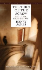 Classics - The Turn of the Screw: Book by Henry James