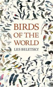 Birds of the World: Book by Les Beletsky