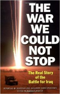 THE WAR WE COULD NOT STOP : THE REAL STORY OF THE BATTLE FOR IRAQ (English) (Paperback): Book by Randeep Ramesh