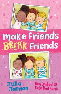 Make Friends, Break Friends: Book by Julia Jarman