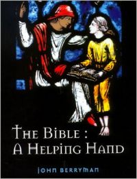 The Bible: A Helping Hand (English) (Paperback): Book by John Berryman