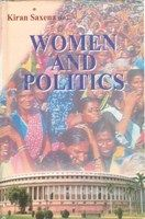 Women And Politics (English) (Hardcover): Book by Kiran Saxena