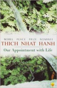 Our Appointment with Life: Book by Thich Nhat Hanh