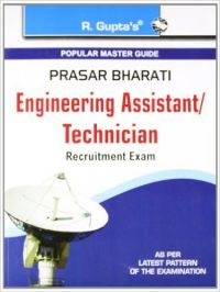 SSC : Prasar Bharati: Engg. Asst./Technician Exam Guide: Book by R. Gupta